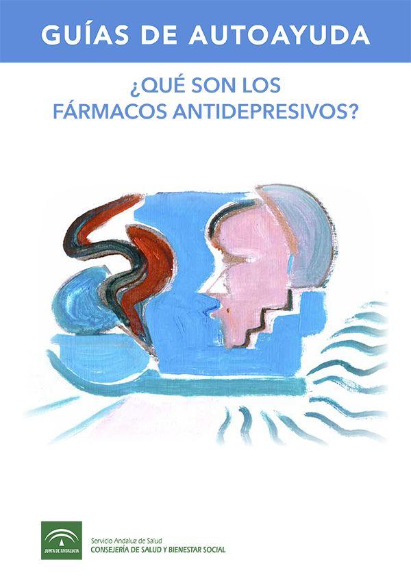 ¿Qué son los fármacos antidepresivos?