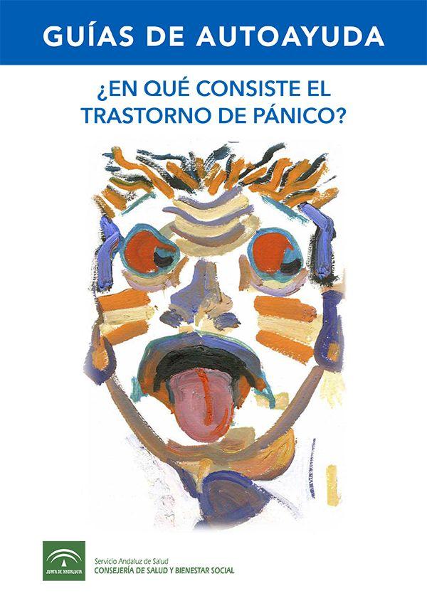 ¿En qué consiste el trastorno de pánico?